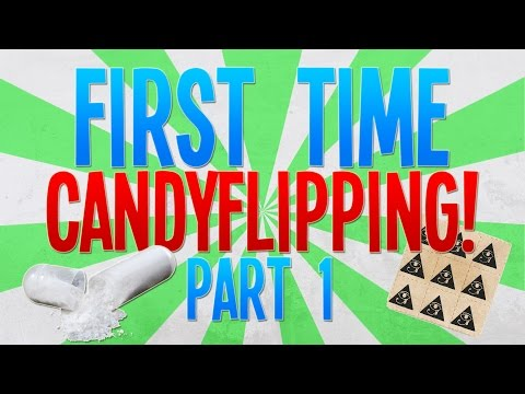 MY FIRST TIME CANDYFLIPPING! Part 1