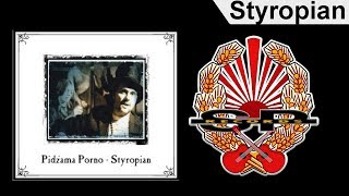PIDŻAMA PORNO - Styropian [OFFICIAL AUDIO]