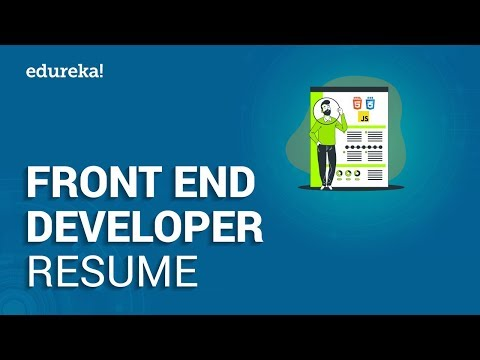 Front End Developer Resume | Sample Resume Of A Front End Developer | Edureka