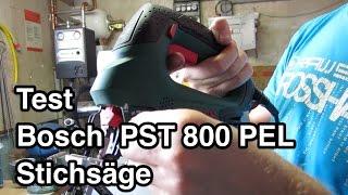 Test Bosch PST 800 PEL Stichsäge | Stichsäge Test | pendelhubstichsäge