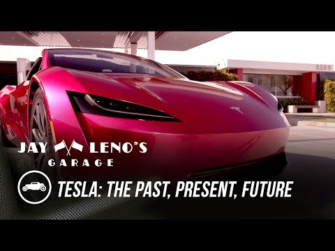 Tesla: The Past, Present, Future – Jay Leno's Garage