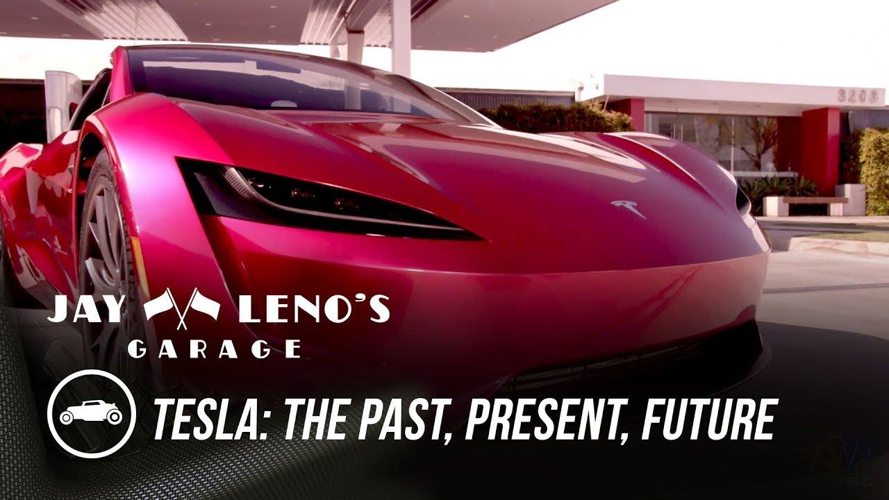Tesla The Past Present Future Jay Leno S Garage