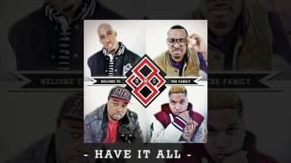 Have it All (feat. Canon, Chad Jones, Derek Minor & Tony Tillman) [Official Audio]