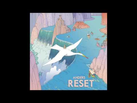 Anders - Reset (Full Album 2017)