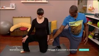 Prévenir et soulager la sciatique pendant la grossesse - La Maison des Maternelles - France 5