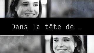 Dans la tête d'Ellen Page