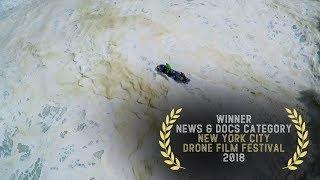 The Big Ugly - 2018 New York City Drone Film Festival News & Documentary Category Winner
