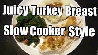 Juicy Turkey Breast Meal (slow Cooker Style)