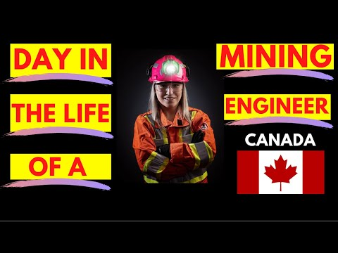 Day in the Life of a Mining Engineer - Canada
