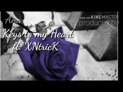 Ana. Keys to my heart.  ft XNtricK