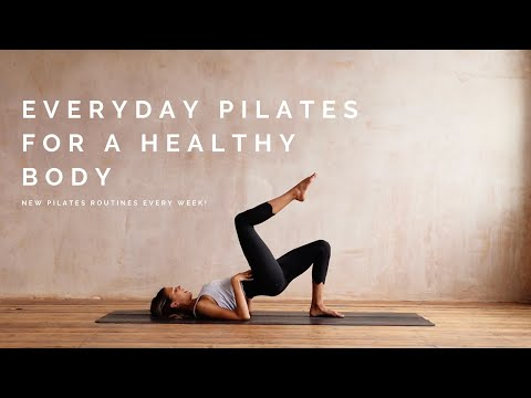 Everyday Pilates Fundamentals For A Healthy Body