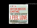 Rhythm Masters, MYNC, Wynter G - I Feel Love (Goodwill & Hook N Sling Remix) HQ