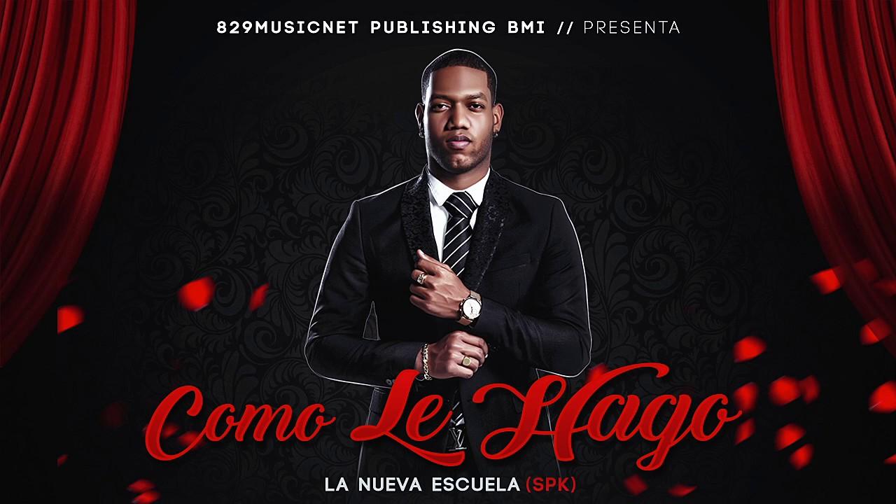 La Nueva Escuela - Como Le Hago - Reggaeton 2018