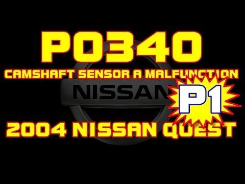 ⭐ 2004 Nissan Quest - 3 5 - P0340 - Camshaft Position Sensor A, Bank 1  Malfunction - PART 1