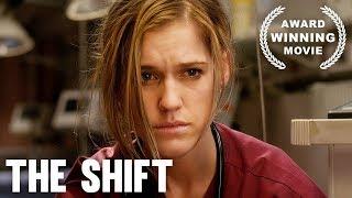 The Shift   Full Length   Award Winning Movie   HD   Drama Film