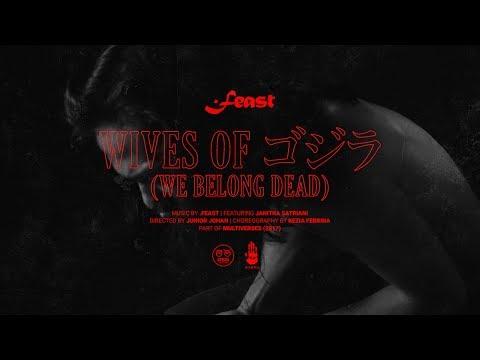 Download  .Feast - Wives of ゴジラ / Gojira We Belong Dead ft. Janitra Satriani   Gratis, download lagu terbaru