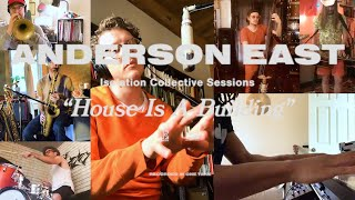 Anderson East - House Is A Building [Isolation Collective Sessions] YouTube Videos
