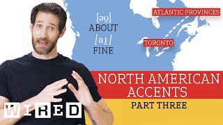 Accent Expert Gives a Tour of North American Accents - (Part 3) | WIRED