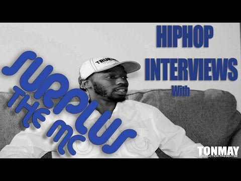HIP HOP INTERVIEWS WITH SURPLUS THEMC