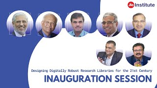 Designing Digitally Robust Research Libraries for the 21st Century - Inauguration Session