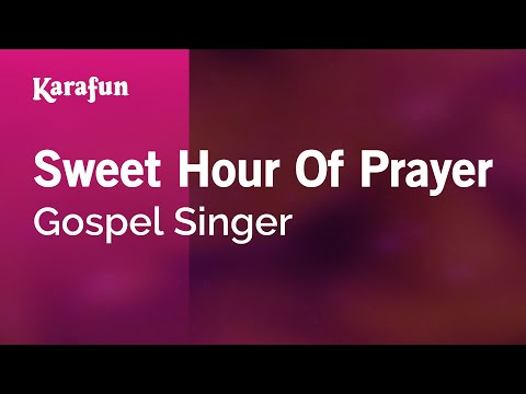 Karaoke Sweet Hour Of Prayer - Gospel Singer *