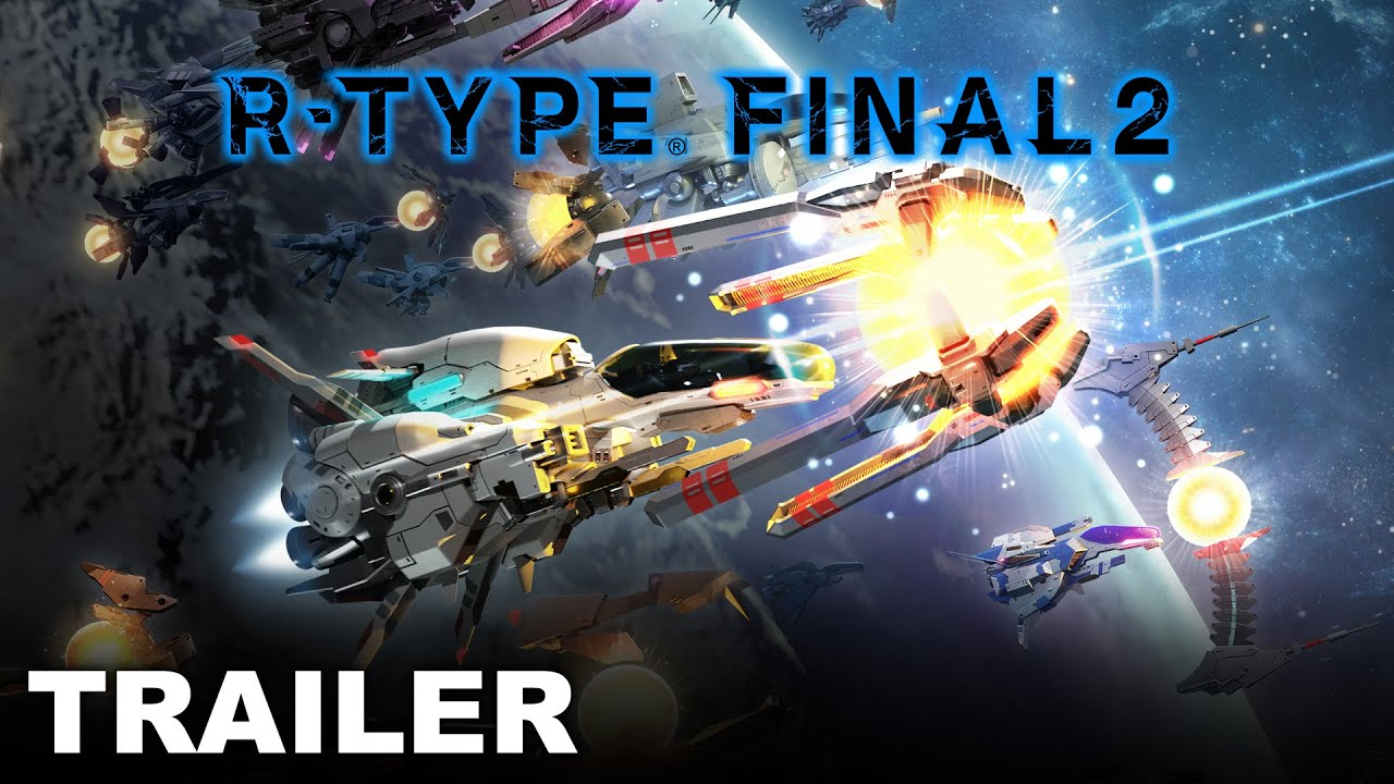 Upgrade, Evolve, and Destroy with R-Type Final 2 Gameplay Trailer!