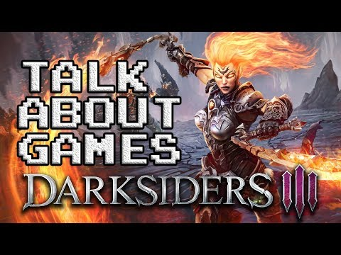Darksiders III - Talk About Games (sponsored)
