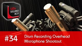 Drum Recording Overhead Microphone Shootout (Neumann, Royer Labs, Sennheiser) - #34 LIZIs SEWING BOX