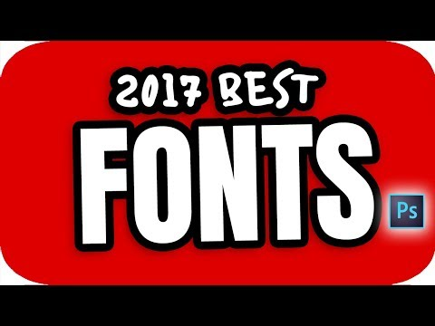 Top 5 2017 Photoshop Fonts