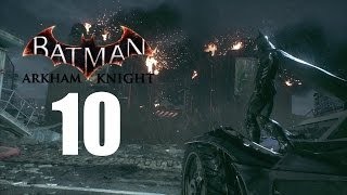 BATMAN ARKHAM KNIGHT gameplay part 10
