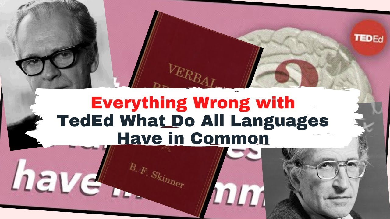 Download TedEd, Don't blame Behaviorism for Chomsky's failure! Skinner's behaviorist approach to language