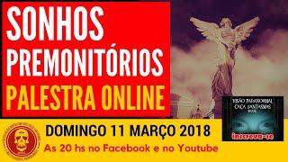 Sonhos Premonitórios Palestra Online Caça Fantasmas Brasil #1088
