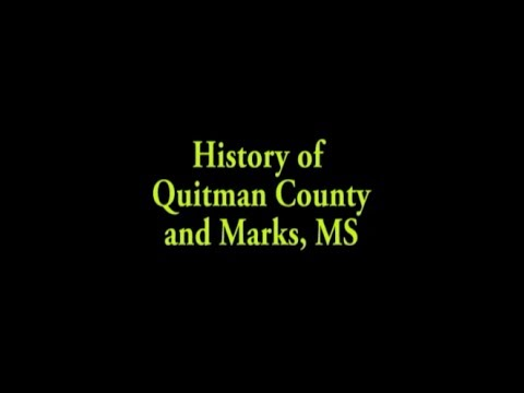 History of Quitman County Marks MS