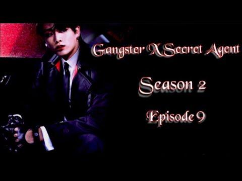 Download [JUNGKOOK FF] Gangster X Secret Agent : Season 2 [EP:9]