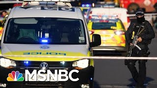 Police Confirm London Bridge Stabbings 'A Terrorist Incident' | MSNBC