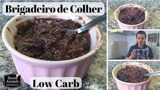 Brigadeiro de Colher Low Carb - Receitas para Sobremesa Saudável!