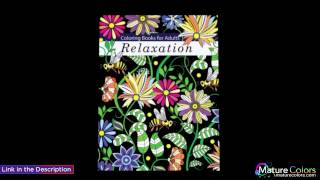 Coloring Books for Adults Relaxation  Adult Coloring Books  Flowers, Animals and Garden Designs | Mature Colors
