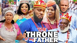 The Throne Of My Father Season 7 New Movie 2021 Latest Nigerian Nollywood Movie Full Hd