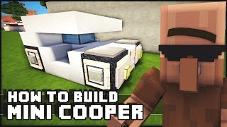 Minecraft Vehicle Tutorial - How to Build : Mini Cooper