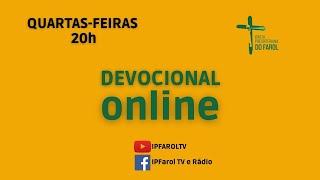 Devocional IPFAROL - Quarta 14/04/21 - Rev. Philippe Almeida