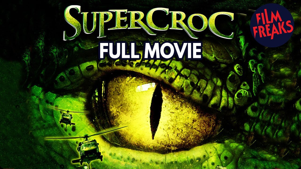 Download SUPERCROC   Full Movie   ASYLUM HORROR MOVIES Collection