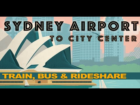 HOW TO GET TO SYDNEY FROM THE AIRPORT