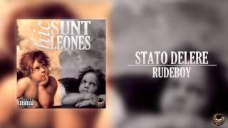 STATO DELERE-RUDE BOY FT. JOAO KIDD(BPG) & JOSÉ SALGADO (HIC SUNT LEONES MXTP)