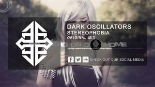 Dark Oscillators - Stereophobia [HQ Original] #tbt [2006]