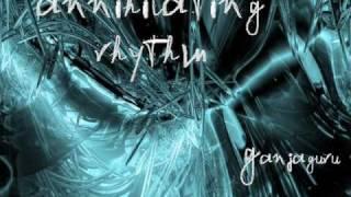 Annihilating Rhythm- Ganjaguru