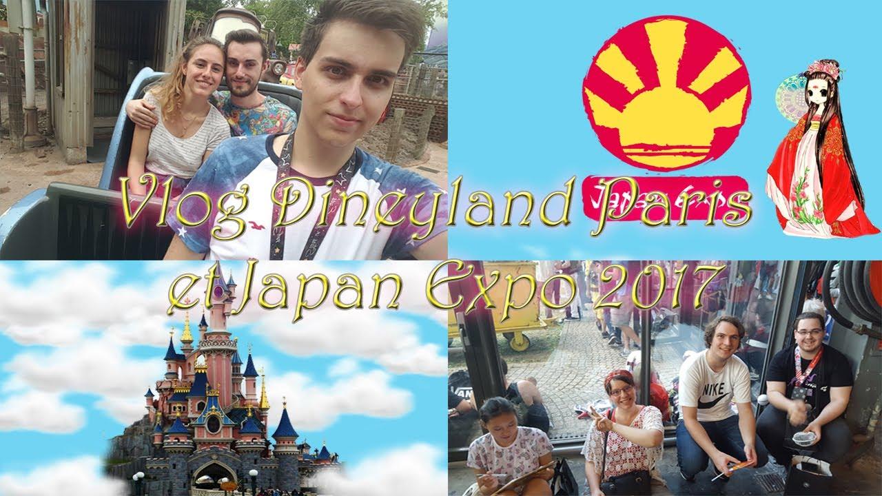 Vlog disneyland paris et japan expo 2017 un week end parfait youtube - Japan expo paris 2017 ...