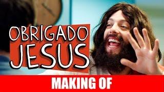 Vídeo - Making Of – Obrigado, Jesus