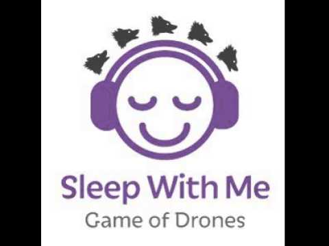 Ghosts of Harrenhal | Game of Drones a Got Help Falling Asleep Podcast | Sleep With Me #171