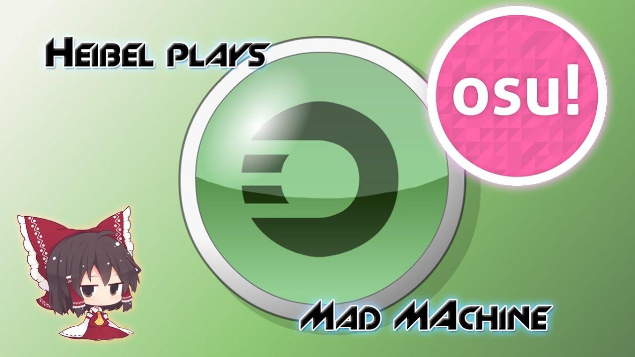 mad machine osu