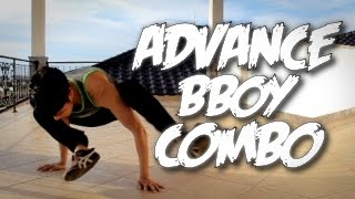 Bboy Tutorial I Advance Bboy Combo Set I